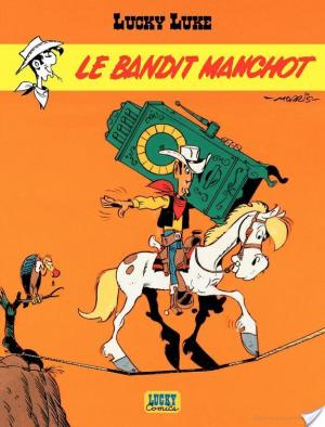 Affiche Lucky Luke - tome 18 – Le Bandit manchot