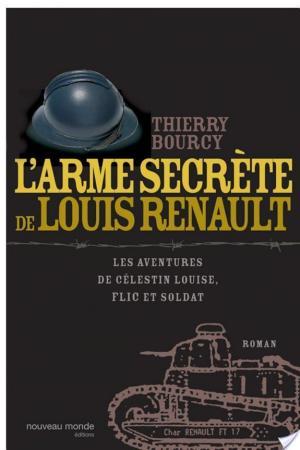 Affiche L'arme secrète de Louis Renault - Les aventures de Célestin Louise, flic et soldat 2