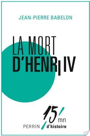 Affiche La mort d'Henri IV