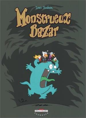 Affiche Monstrueux bazar