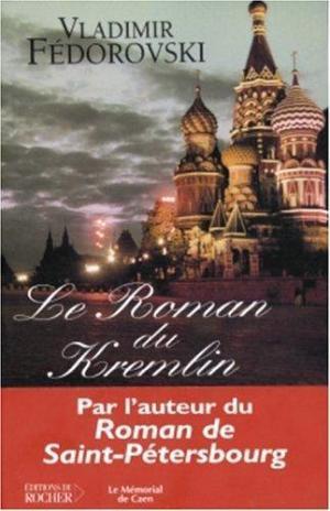 Affiche Le roman du Kremlin