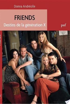 Affiche Friends. Destins de la génération X