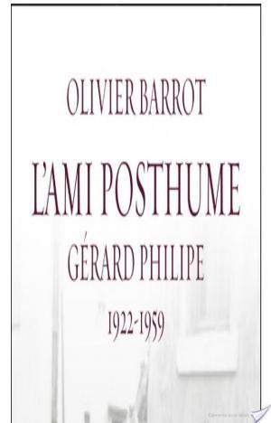 Affiche L'ami posthume, Gérard Philipe (1922-1959)