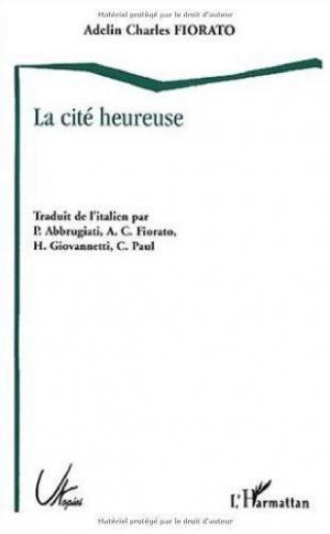 Affiche LA CITÉ HEUREUSE - L'Utopie italienne de la Renaissance à l'Age baroque