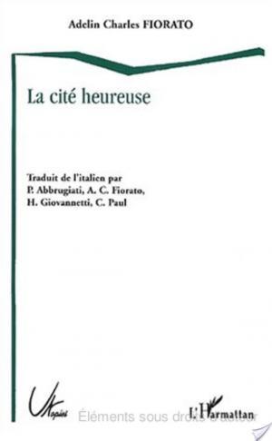 Affiche LA CITÉ HEUREUSE