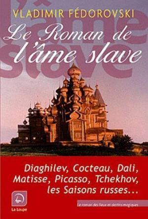Affiche Le roman de l'âme slave