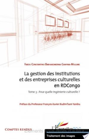 Affiche La gestion des institutions et des entreprises culturelles en RDCongo (tome 3)