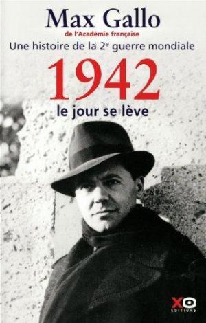 Affiche Une histoire de la 2e Guerre mondiale: 1942, le jour se lève : récit