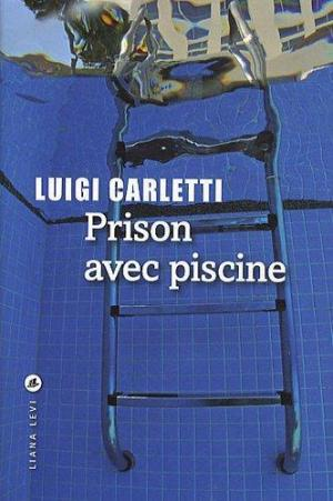 Affiche Prison avec piscine