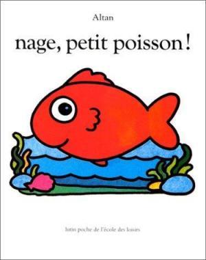 Affiche Nage, petit poisson !
