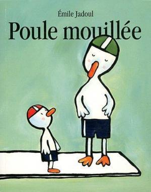 Affiche Poule mouillée