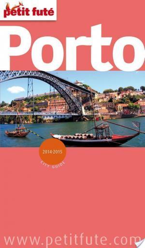 Affiche Porto 2014-2015 Petit Futé (avec cartes, photos + avis des lecteurs)