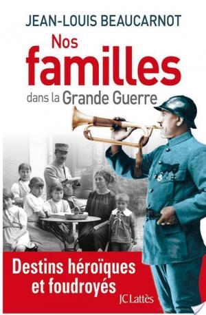 Affiche Nos familles dans la grande guerre