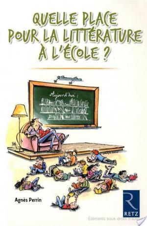 Affiche Quelle place pour la littérature à l'école ?
