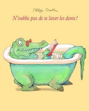 Affiche N'oublie pas de te laver les dents !