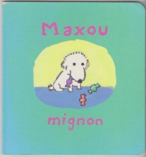 Affiche Maxou mignon