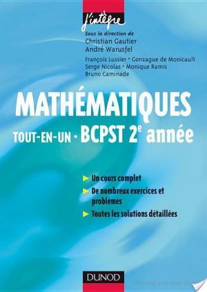 Affiche Mathématiques «tout-en-un» BCPST 2e année - Cours et exercices corrigés