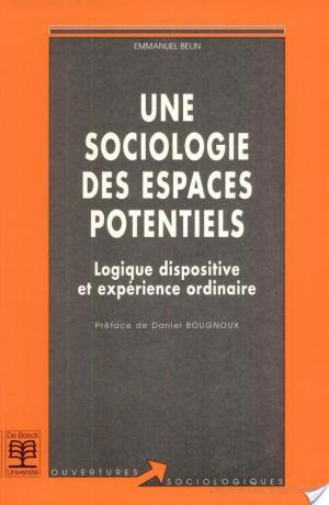 Affiche Une sociologie des espaces potentiels
