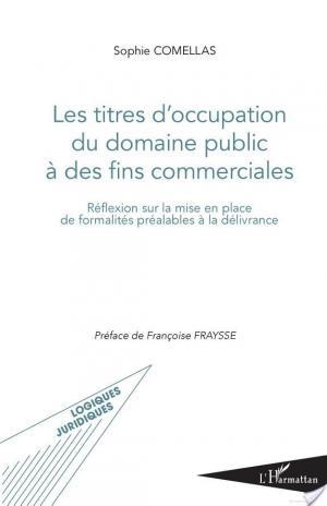 Affiche Les titres d'occupation du domaine public à des fins commerciales