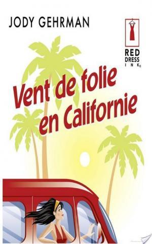 Affiche Vent de folie en Californie