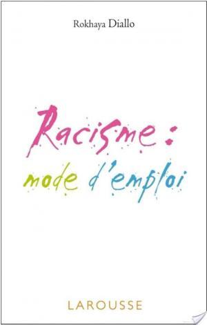 Affiche Racisme : mode d'emploi