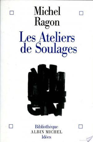 Affiche Les Ateliers de Soulages