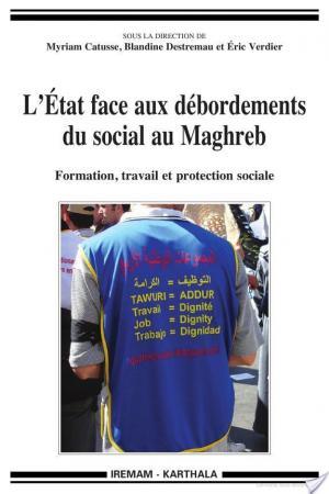 Affiche L'état face aux débordements du social au Maghreb