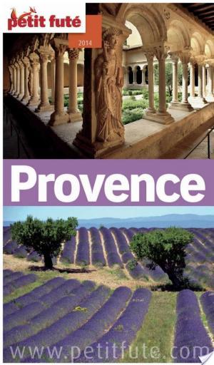 Affiche Provence 2014 Petit Futé (avec cartes, photos + avis des lecteurs)