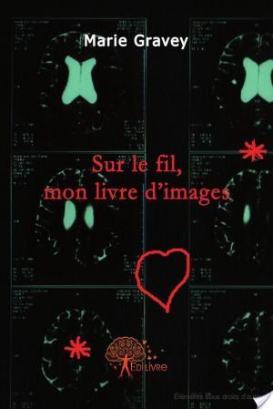 Affiche Sur le fil, mon livre d'images