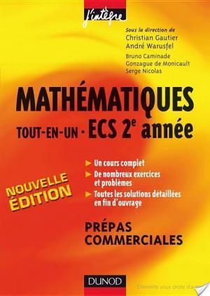 Affiche Mathématiques «tout-en-un» ECS 2e année - 2ème édition - Cours et exercices corrigés