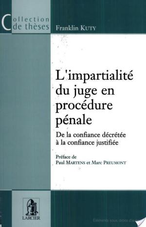 Affiche L'impartialité du juge en procédure pénale
