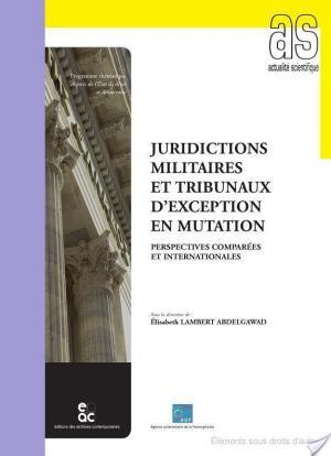 Affiche Juridictions militaires et tribunaux d'exception en mutation