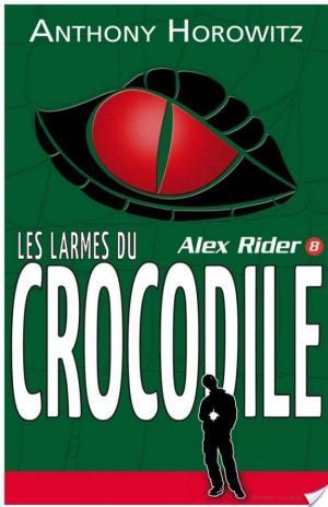 Affiche Alex Rider 8- Les Larmes du crocodile