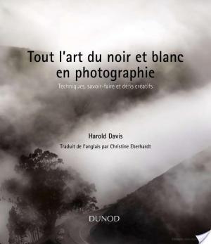 Affiche Tout l'art du noir et blanc en photographie