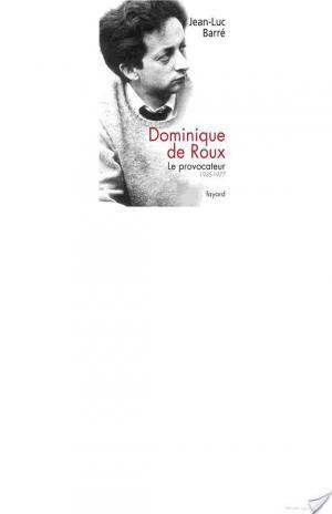 Affiche Dominique de Roux