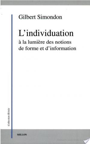 Affiche L'individuation à la lumière des notions de forme et d'information