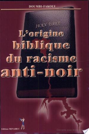 Affiche L'origine biblique du racisme anti-noir