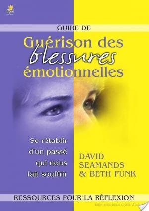 Affiche Guide de Guérison Des Blessures Emotionnelles