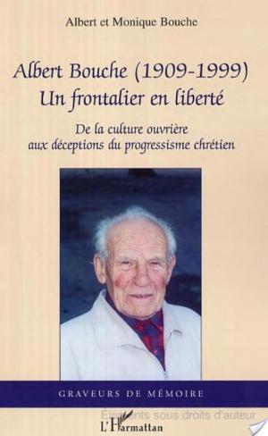 Affiche Albert Bouche, 1909-1999, un frontalier de la liberté