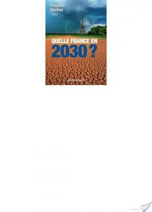 Affiche Quelle France en 2030 ?