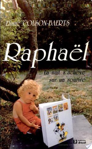 Affiche Raphaël - La nuit s'achève sur un sourire