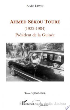 Affiche Ahmed Sékou Touré (1922 - 1984) Tome 5