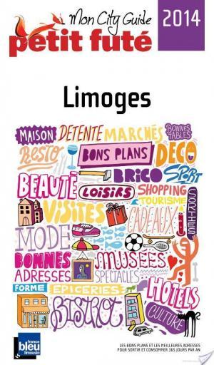 Affiche Limoges 2013-2014 Petit Futé (avec cartes, photos + avis des lecteurs)