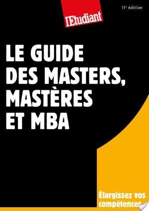 Affiche Le guide des masters, mastères et MBA 11ED