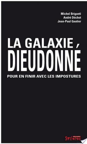 Affiche La galaxie Dieudonné
