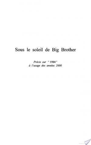 Affiche SOUS LE SOLEIL DE BIG BROTHER