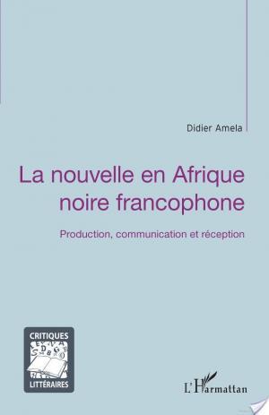 Affiche La nouvelle en Afrique noire francophone
