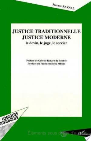 Affiche Justice traditionnelle, justice moderne