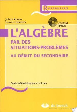 Affiche L'algèbre par des situations-problèmes