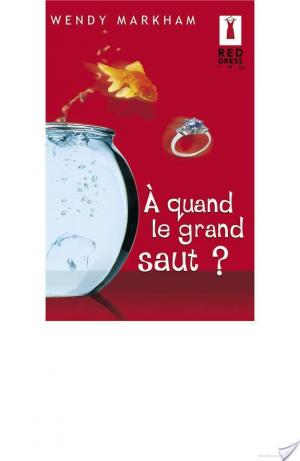 Affiche A quand le grand saut ? (Harlequin Red Dress Ink)